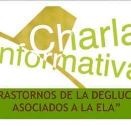 """CHARLA INFORMATIVA: """"Trastornos de la deglución asociados a la ELA"""""""