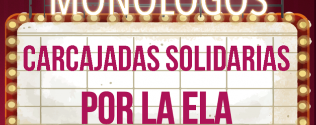 CARCAJADAS SOLIDARIAS POR LA ELA.
