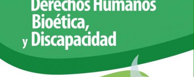 """JORNADA """"BIOÉTICA Y DISCAPACIDAD"""""""